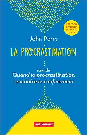 Téléchargez le livre :  La procrastination