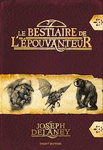 Télécharger le livre :  Le bestiaire de l'Épouvanteur
