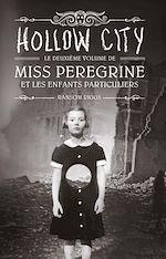 Télécharger le livre :  Miss Peregrine, Tome 02