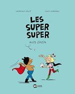 Télécharger le livre :  Les Super Super, Tome 03