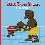 Télécharger cet ebook : Petit Ours Brun à la piscine