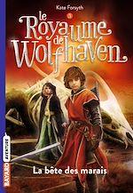 Télécharger le livre :  Le Royaume de Wolfhaven, Tome 03