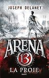 Téléchargez le livre numérique:  Arena 13, T2