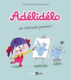 Téléchargez le livre :  Adélidélo, Tome 02