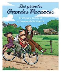 Télécharger le livre : Compilation Les grandes grandes vacances : L'heure du choix, Le vent de la liberté