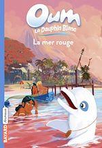 Télécharger le livre :  Oum le dauphin, Tome 06