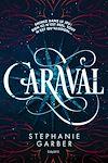 Téléchargez le livre numérique:  Caraval