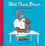 Télécharger cet ebook : Petit Ours Brun chez le docteur