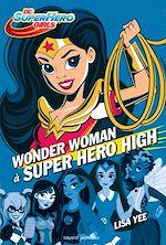 Télécharger le livre :  DC Super Hero Girls, Tome 01