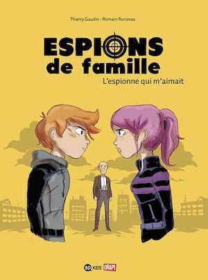 Téléchargez le livre :  Espions de famille, Tome 05
