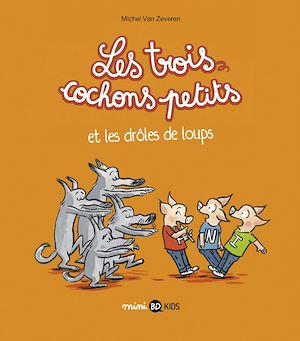 Téléchargez le livre :  Les trois cochons petits, Tome 02