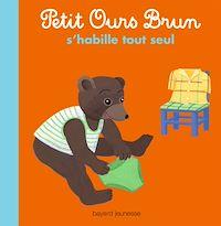 Télécharger le livre : Petit Ours Brun s'habille tout seul