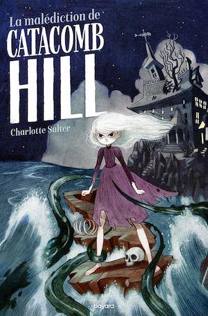 Téléchargez le livre :  La malédiction de Catacomb Hill