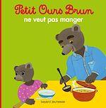 Télécharger le livre :  Petit Ours Brun ne veut pas manger