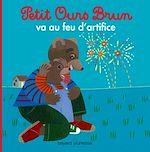 Télécharger le livre :  Petit Ours Brun va au feu d'artifice