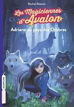 Télécharger le livre :  Les magiciennes d'Avalon, Tome 03