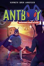 Télécharger le livre :  Antboy, Tome 03