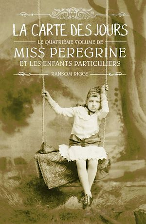 Miss Peregrine, Tome 04 | Riggs, Ransom. Auteur