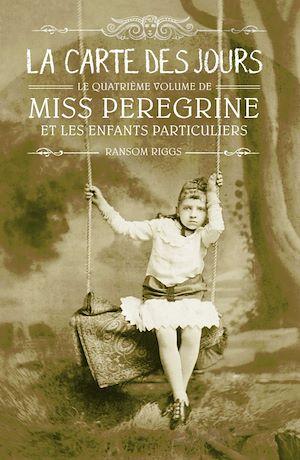 Téléchargez le livre :  Miss Peregrine, Tome 04
