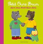 Télécharger le livre :  Petit Ours Brun dort chez Petit Ours Gris