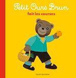 Télécharger le livre :  Petit Ours Brun fait les courses