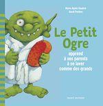 Télécharger le livre :  Le Petit Ogre apprend à ses parents à se laver comme des grands