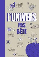 Télécharger le livre :  L'univers pas bête