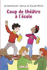 Télécharger le livre :  Coup de théâtre à l'école