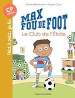 Télécharger le livre :  Max fou de foot, Tome 01