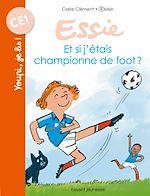 Télécharger le livre :  Et si j'étais championne de foot ?
