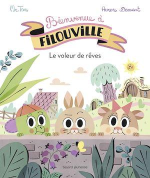 Téléchargez le livre :  Bienvenue à Filouville, Tome 01