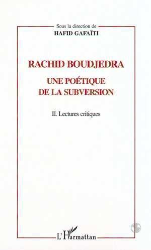 Téléchargez le livre :  RACHID BOUDJEDRA - UNE POETIQUE DE LA SUBVERSION