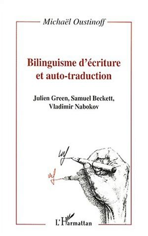 Téléchargez le livre :  BILINGUISME D'ÉCRITURE ET AUTO-TRADUCTION