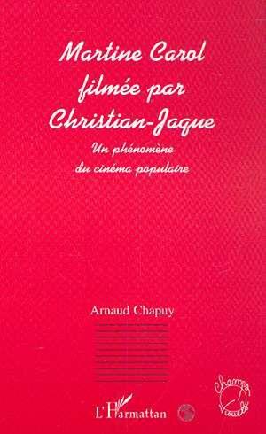 Téléchargez le livre :  MARTINE CAROL FILMÉE PAR CHRISTIAN-JAQUE