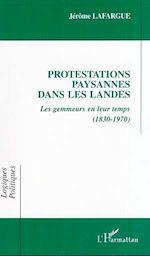 Télécharger le livre :  PROTESTATIONS PAYSANNES DANS LES LANDES