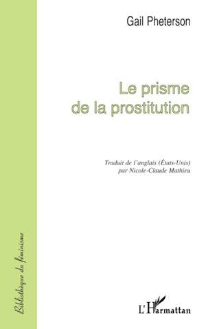 Téléchargez le livre :  LE PRISME DE LA PROSTITUTION