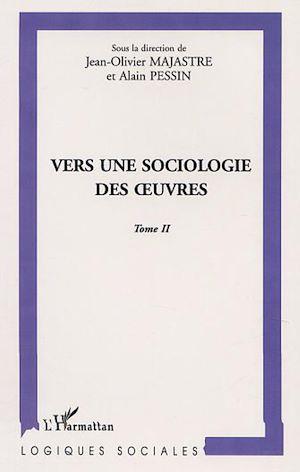 Téléchargez le livre :  VERS UNE SOCIOLOGIE DES ŒUVRES