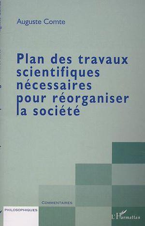 Téléchargez le livre :  PLAN DES TRAVAUX SCIENTIFIQUES NÉCESSAIRES POUR RÉORGANISER LA SOCIÉTÉ