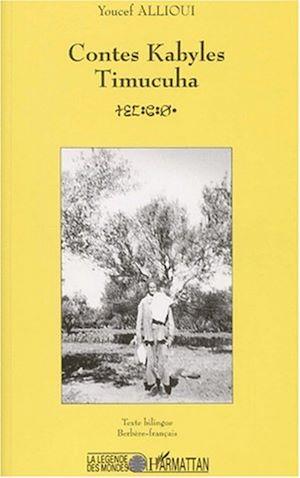 Téléchargez le livre :  CONTES KABYLES TIMUCUHA