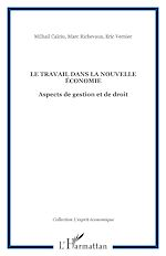 Télécharger le livre :  LE TRAVAIL DANS LA NOUVELLE ÉCONOMIE