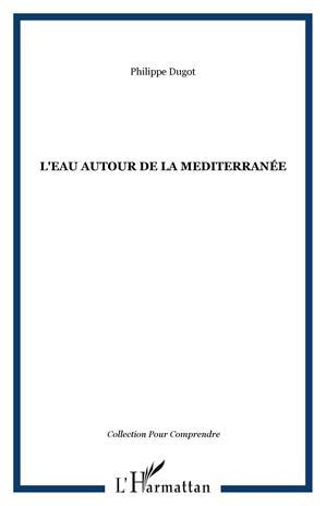 Téléchargez le livre :  L'EAU AUTOUR DE LA MEDITERRANÉE