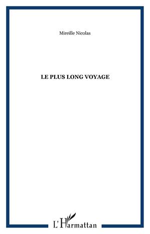 Téléchargez le livre :  Le plus long voyage