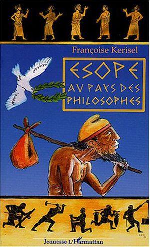Téléchargez le livre :  Esope au pays des philosophes