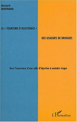"""Téléchargez le livre :  Le """"tourisme d'assistance"""" des usagers de drogues"""