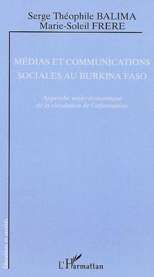 Téléchargez le livre :  Médias et communications sociales au Burkina Faso