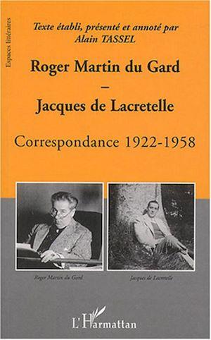 Téléchargez le livre :  Roger Martin du Gard et Jacques de Lacretelle