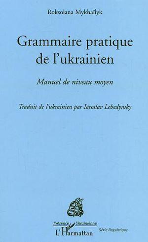 Téléchargez le livre :  Grammaire pratique de l'Ukrainien