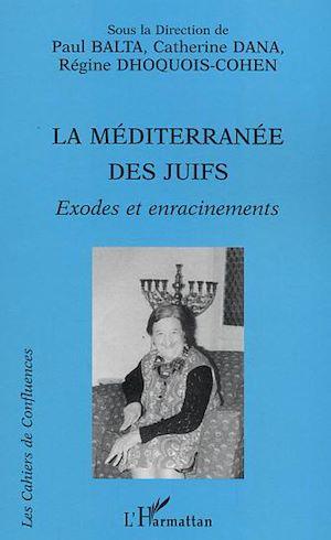 Téléchargez le livre :  La Méditerranée des Juifs