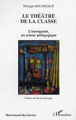Télécharger cet ebook : Le théâtre de la classe