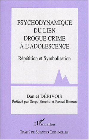Téléchargez le livre :  Psychodynamique du lien drogue-crime à l'adolescence
